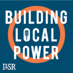 Listen to the Building Local Power podcast